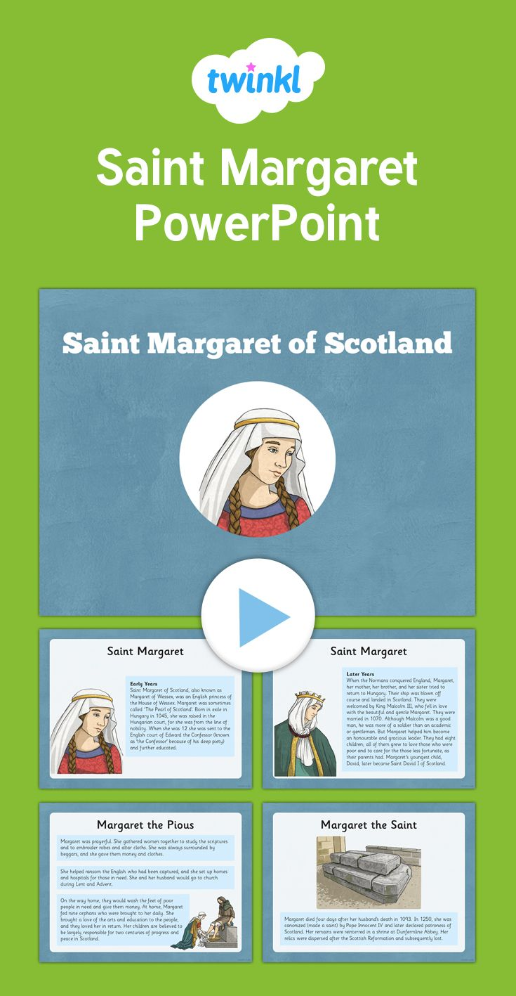 Saint Margaret PowerPoint - Informative PowerPoint about the Scottish Saint  Margaret. There is also a