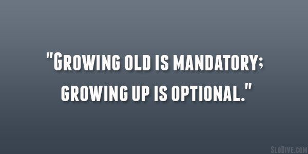 Best 25+ Growing Old Quotes Ideas On Pinterest