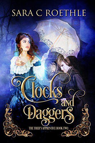 Clocks and Daggers (The Thief's Apprentice Book 2) by Sar... https://www.amazon.com/dp/B01N48XRFF/ref=cm_sw_r_pi_dp_x_EAfwybBK1YGQ3