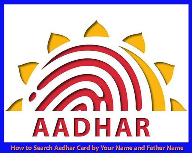 Aadhar Card Search by Name and Father Name | Aadhar card, Card downloads,  Digital india
