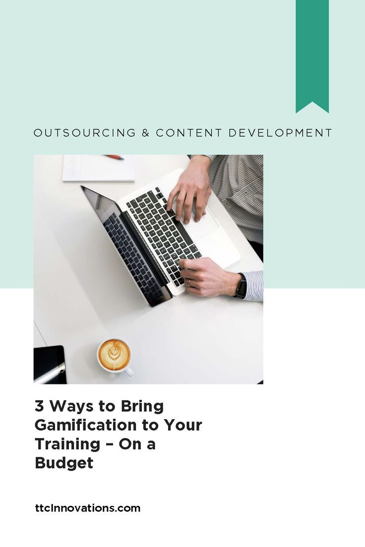 3 Ways To Bring Gamification To Your Training On A Budget Gamification Instructional Design Learning Organization