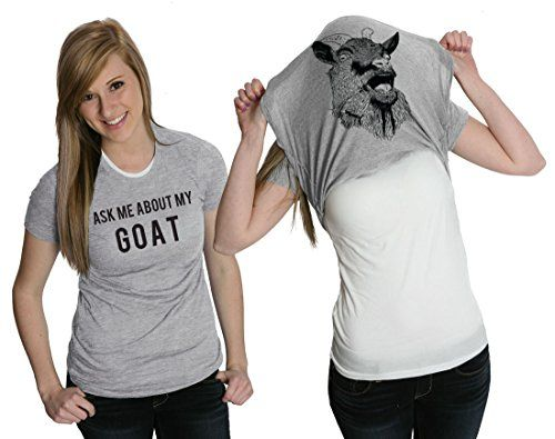 Women S Ask Me About My Goat Flip Up T Shirt Cute Goats S