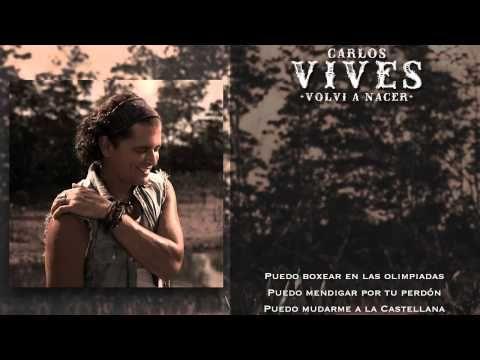 Carlos Vives - Volvi a Nacer - (Canal Oficial) Compralo en iTunes (zachary-jones.com) reflexive verb practice
