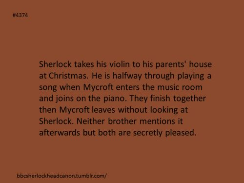 Sherlock Headcanon. I can just imagine this happening and it makes me so happy.