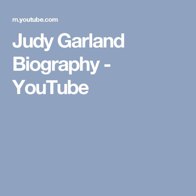 Judy Garland Biography - YouTube
