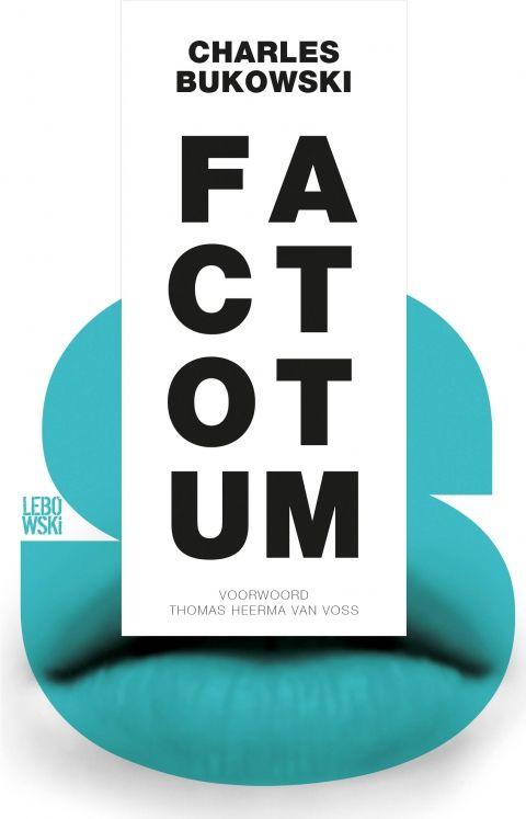 Factotum - Charles Bukowski - Lebowski Publishers