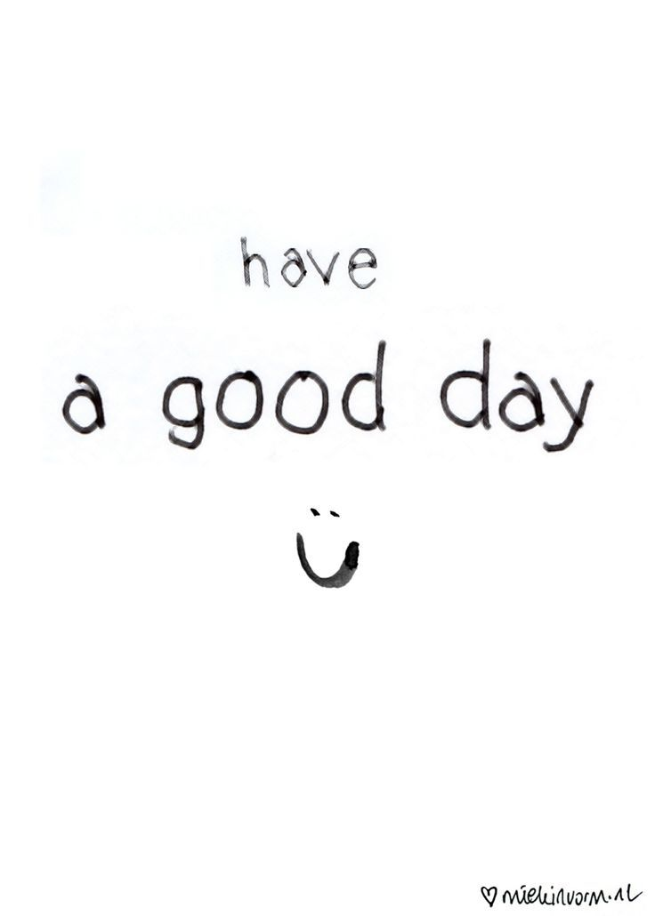 Have a good day :)