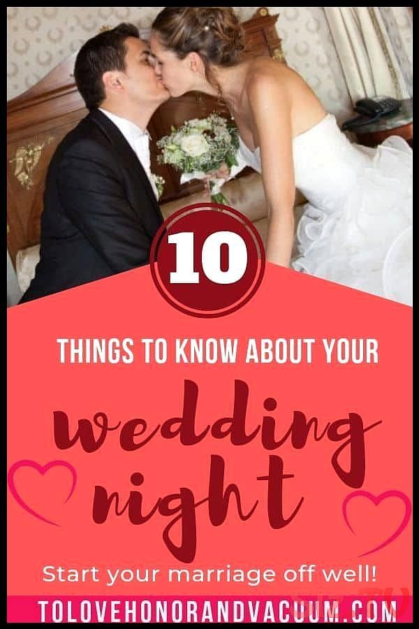 Top 10 Wedding Night Tips Especially For Virgins If It S Your First Time Christian Tips And Ideas To Make The Wedding Night Tips Wedding Night Marriage Night