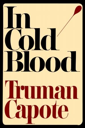 In Cold Blood.  Positively brilliant.