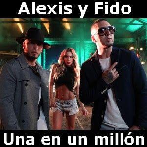 Acordes D Canciones: Alexis y Fido - Una en un millon