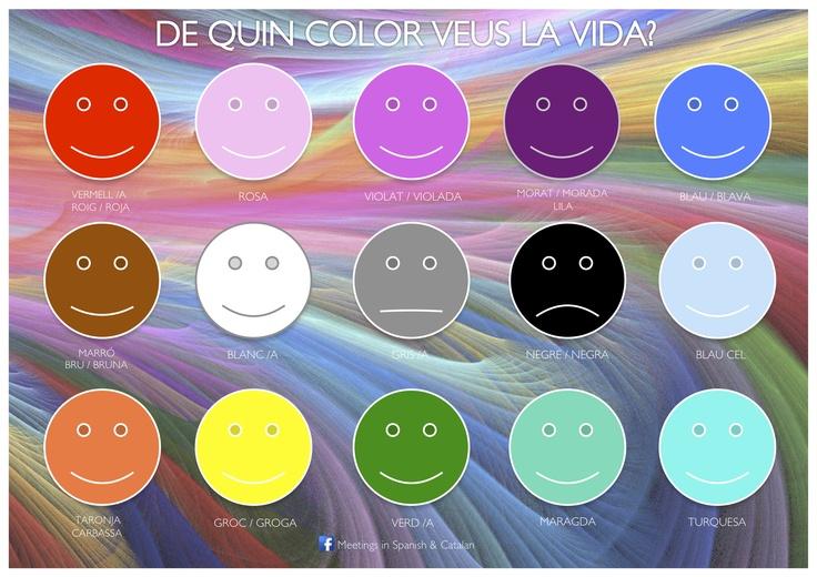 Colors / Colors  -  What color is your life?  De quin color és la teva vida?