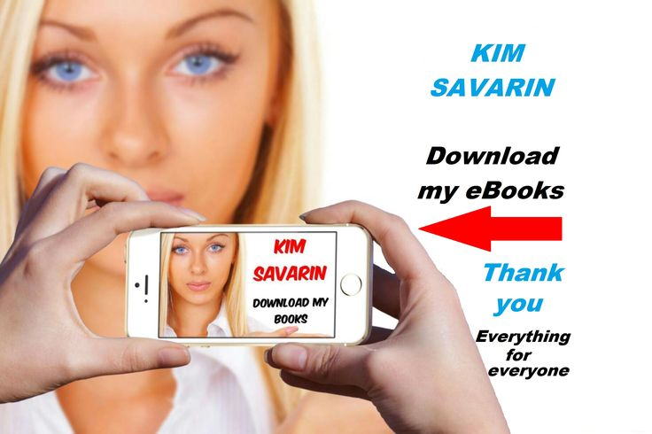 Amazing Writer - Please LIKE/SHARE/DOWNLOAD my eBooks - Thank you  Link Google : https://play.google.com/store/search?q=kimsavarin&c=books  Follow me : https://twitter.com/KimSavarin