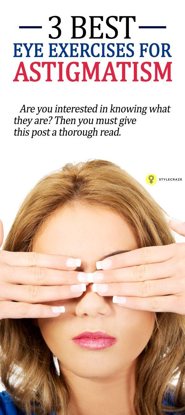 3 Best Eye Exercises For Astigmatism