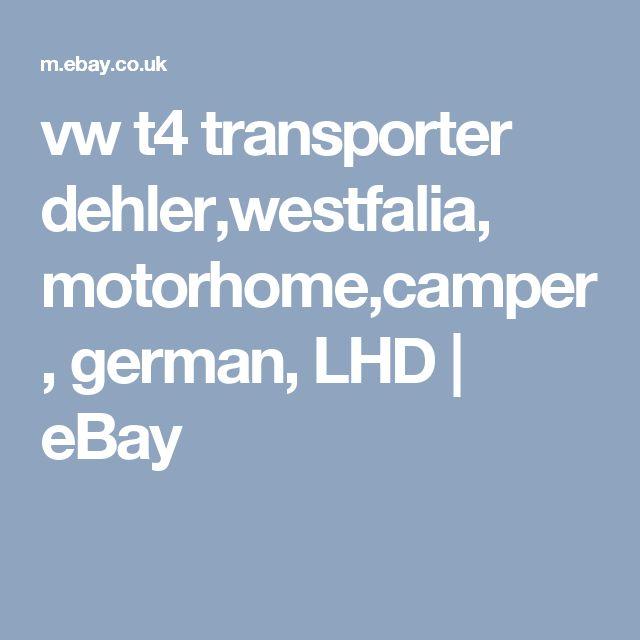vw t4 transporter dehler,westfalia, motorhome,camper, german,  LHD    eBay