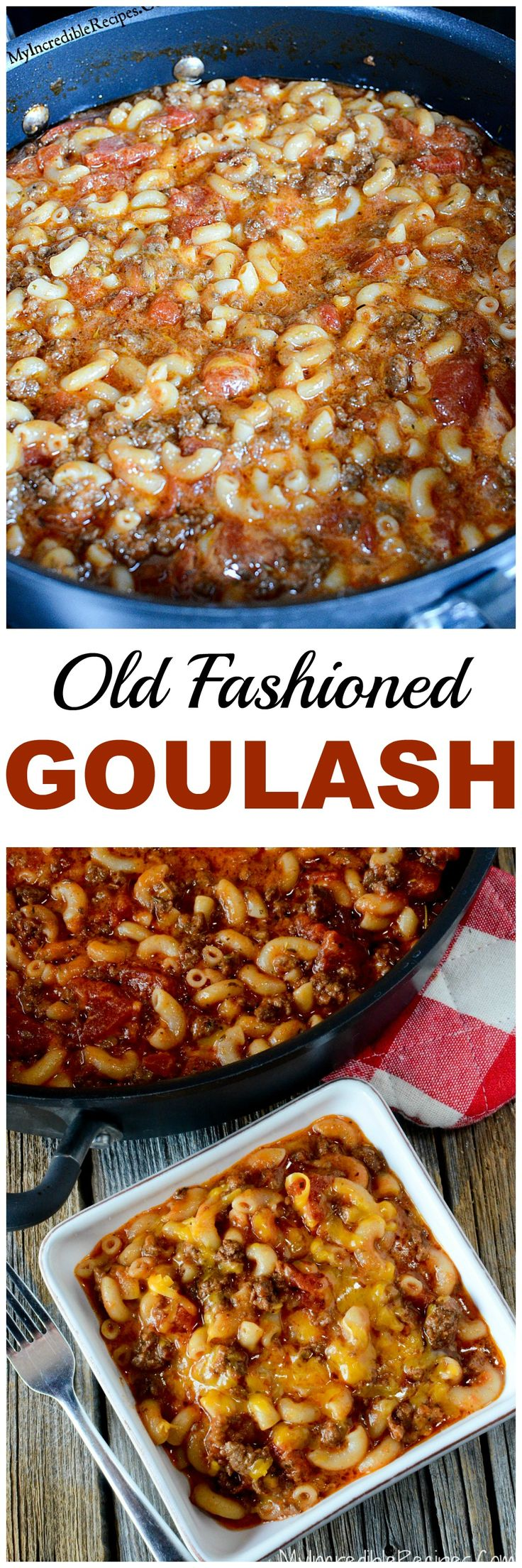 Old Fashioned Goulash!
