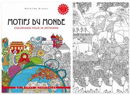 livre motifs du monde coloriage pour se d tendre de mathilde riener embarquez pour un voyage. Black Bedroom Furniture Sets. Home Design Ideas