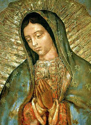 La Virgen del Tepeyac - Our Lady of Guadalupe in Mexico - Peru needs of Fatima