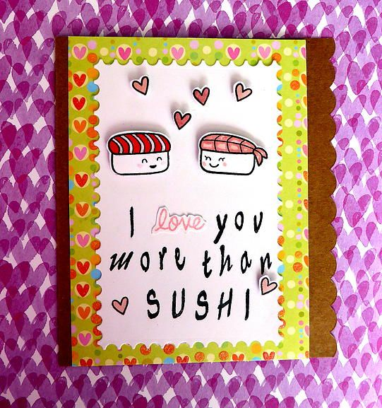 padiesha | Amor.  Tarjeta de San Valentín, Valentine´s Day Card. I love you more than Sushi. Fawn Lawn Stamps.