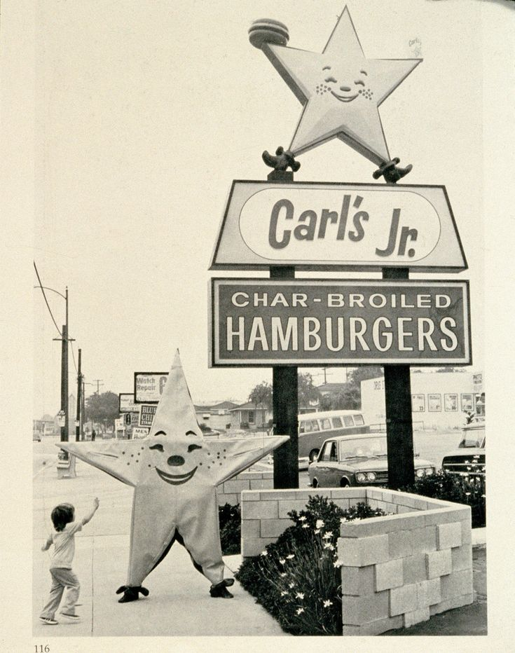 Carl's Jr. Sign and Happy Star What I would give for one of their hamburgers right now.
