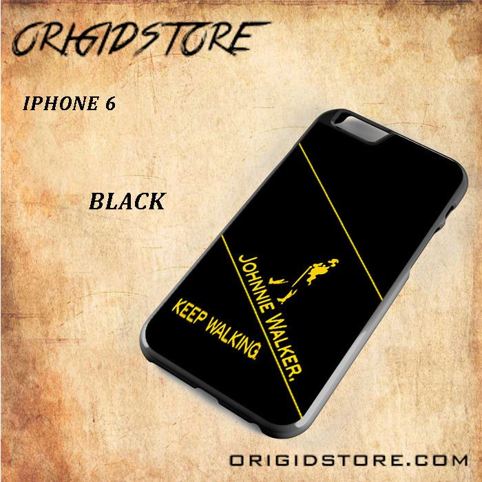 JOHNIE WALKER KEEP WALKING Snap on 2D Black and White Or 3D Suitable With Image For Iphone 6 Case