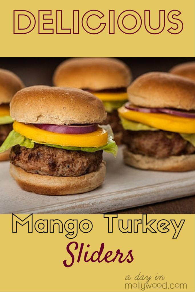 Delicious Mango Turkey Sliders! Easy and Kid-friendly recipe for healthier burgers! #MakeItMango | adayinmollywood.com