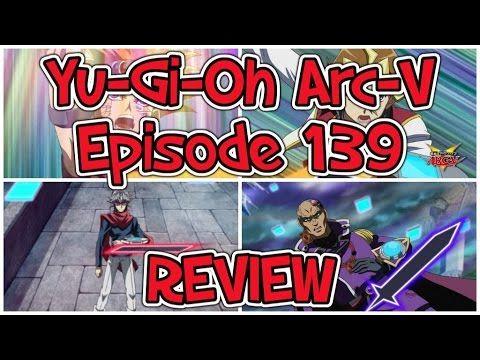 Yu-Gi-Oh Arc-V: Episode 139 REVIEW