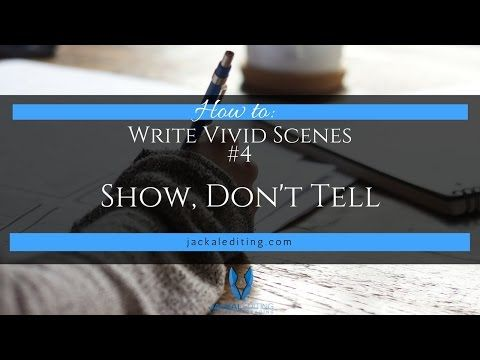 How to Write Vivid Scenes: Show Don't Tell