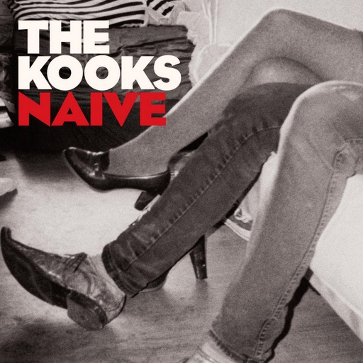 The Kooks - Naive. I can't believe this song is ten years old. I still love it to death!