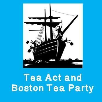 US History Middle School Lesson Plan: Tea Act and Boston Tea Party -- This 60 minute lesson helps students answer the questions: What key events led to Parliament passing the Tea Act?Why were the colonies upset by the new taxes?How did patriots react to t