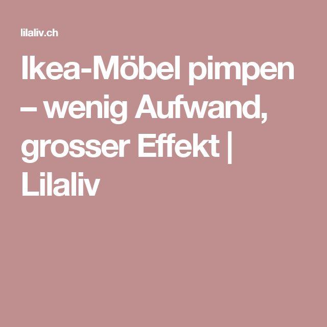 Ikea-Möbel pimpen – wenig Aufwand, grosser Effekt | Lilaliv