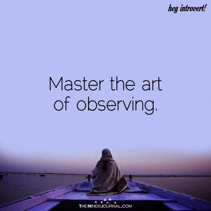 Master The Art Of Observing - https://themindsjournal.com/master-art-observing/