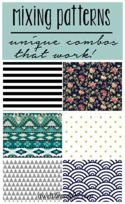 Mixing Patterns - 3 unique combos that work! See how to pair different kinds of patterns in your space for maximum impact!