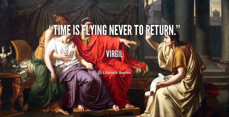 """Time is flying never to return."" - Virgil #quote #lifehack #virgil"