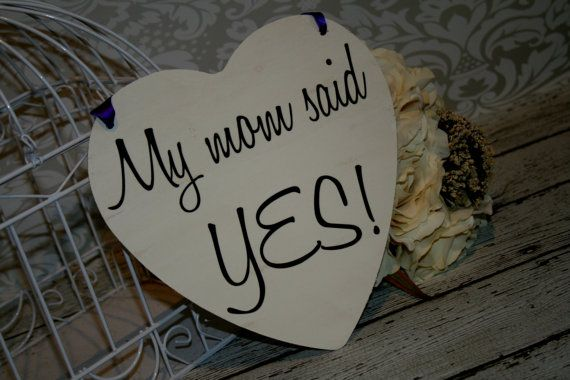 My Mom said Yes Engagement Pictures Signs by RusticNaturalBeauty, $18.99