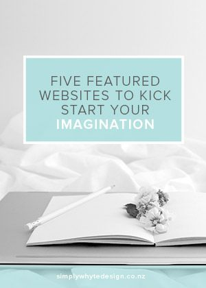 Five featured websites to kick start your imagination