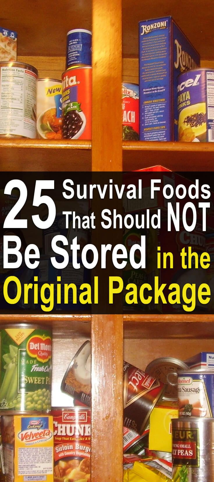 25 Survival Foods That Should NOT Be Stored in the Original Package