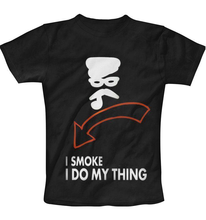 yes i smoke T-Shirt