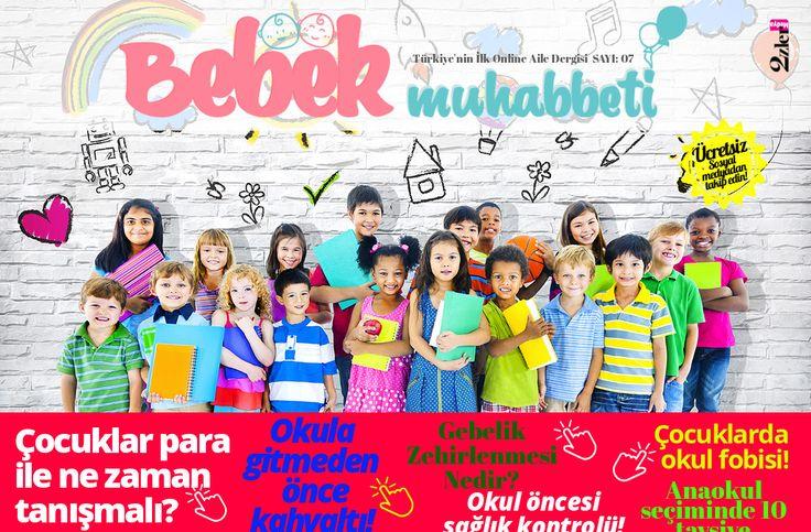 Bebek Muhabbeti Dergisi Eylül Sayısı. Türkiye'nin İlk Online Ücretsiz Aile Dergisi. #bebekmuhaabbeti #onlinedergi #bebek #anne #uzmangörüşü #onlinemagazine #babymagazine