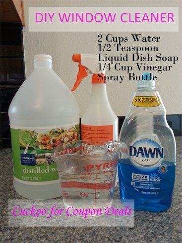 Window Cleaner Recipe #1 2 Cups Water  1/2 Teaspoon Liquid Dish Soap  1/4 Cup Vinegar Spray Bottle   Mix all ingredients in the spray bottle. Shake. Ready to Use!