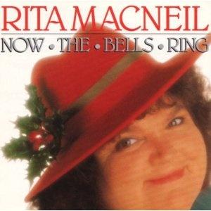 Rita MacNeil's 'Now The Bells Ring'