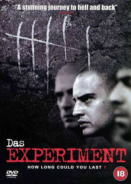 Das Experiment/The Experiment is a 2001 German thriller film directed by Oliver Hirschbiegel, about a social experiment, based on Mario Giordano's novel Black Box, which resembles Philip Zimbardo's Stanford prison experiment of 1971.