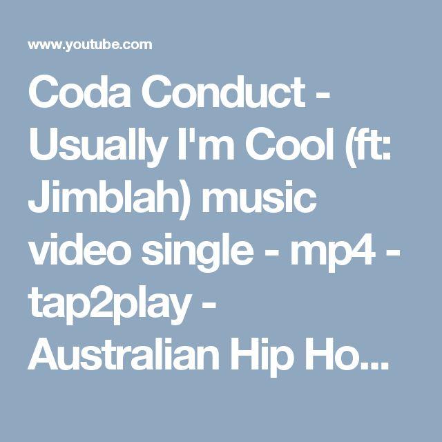 Coda Conduct - Usually I'm Cool (ft: Jimblah) music video single - mp4 - tap2play - Australian Hip Hop ~ #AustralianHipHop ~ #nuerahiphop ~ #aussiehiphop ~ #neweracloud ~ #nuera2017 - #AussieGirlsofHipHop