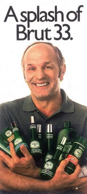 "Brut Aftershave advertised by Henry Cooper, Boxer - ""splash it all over!""."