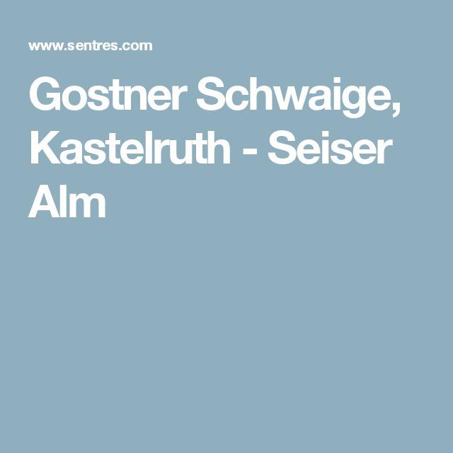 Gostner Schwaige, Kastelruth - Seiser Alm