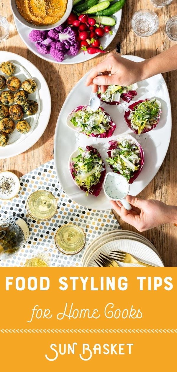 Want To Make The Most Beautiful Presentation Of The Food You Cook At Home Learn These Tricks For Styling A Winning Plate From Sun B Food Cooking Food Styling