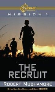 The Recruit: By Robert Muchamore CHERUB agents are all seventeen and under. They wear skate tees and hemp, and look like regular kids. But they're not. They are trained professionals who are sent out on missions to spy on terrorists...