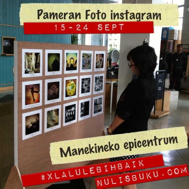 Saksikan pameran photo #xlalulebihbaik di Manekineko epicentrum walk 15-24 sept @iphonesia @nulisbuku by Oka Pratama, via Flickr