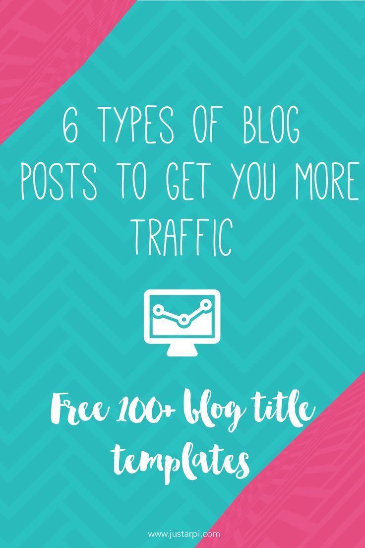 6 Types of Blog Posts to Get You More Traffic | Just Arpi #websitetips #bloggingtips