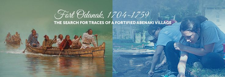 The Virtual Museum of Canada: Fort Odanak, 1704-1759 - The search for traces of a fortified Abenaki village