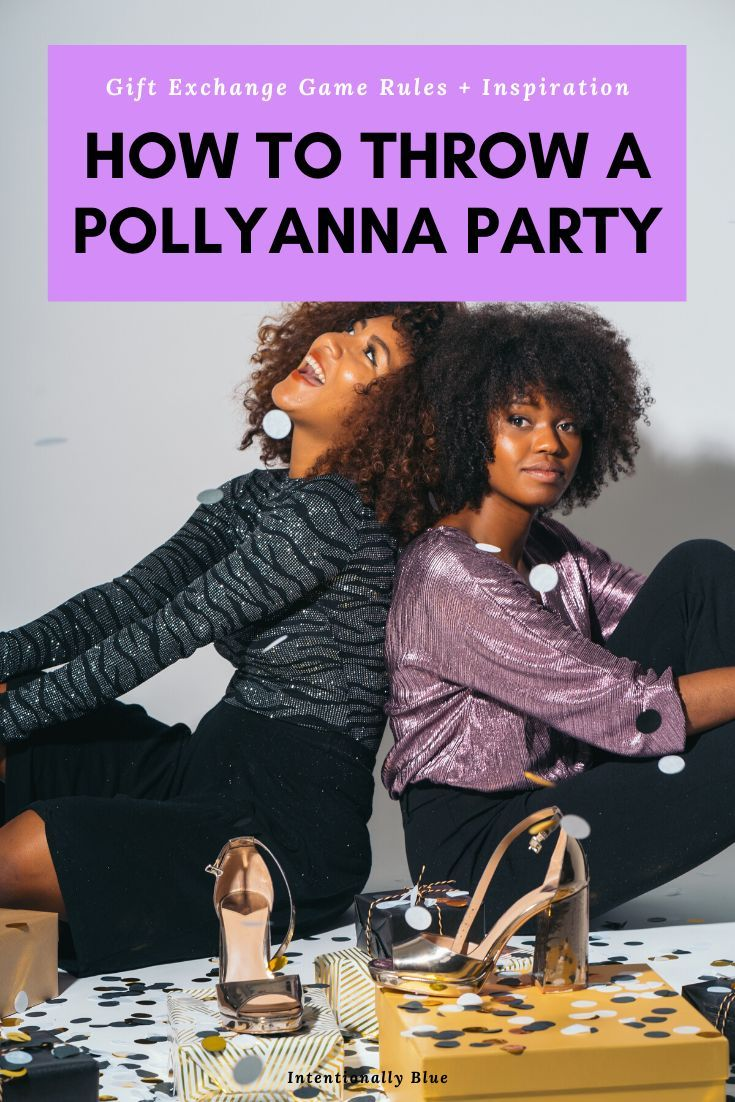 How to Host a Pollyanna Gift Exchange Party   Gift ...